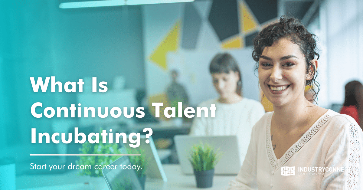 What Is Continuous Talent Incubating?