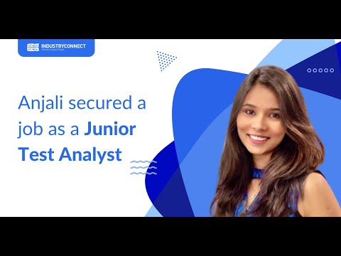 Anjali secured a job as a Junior Test Analyst