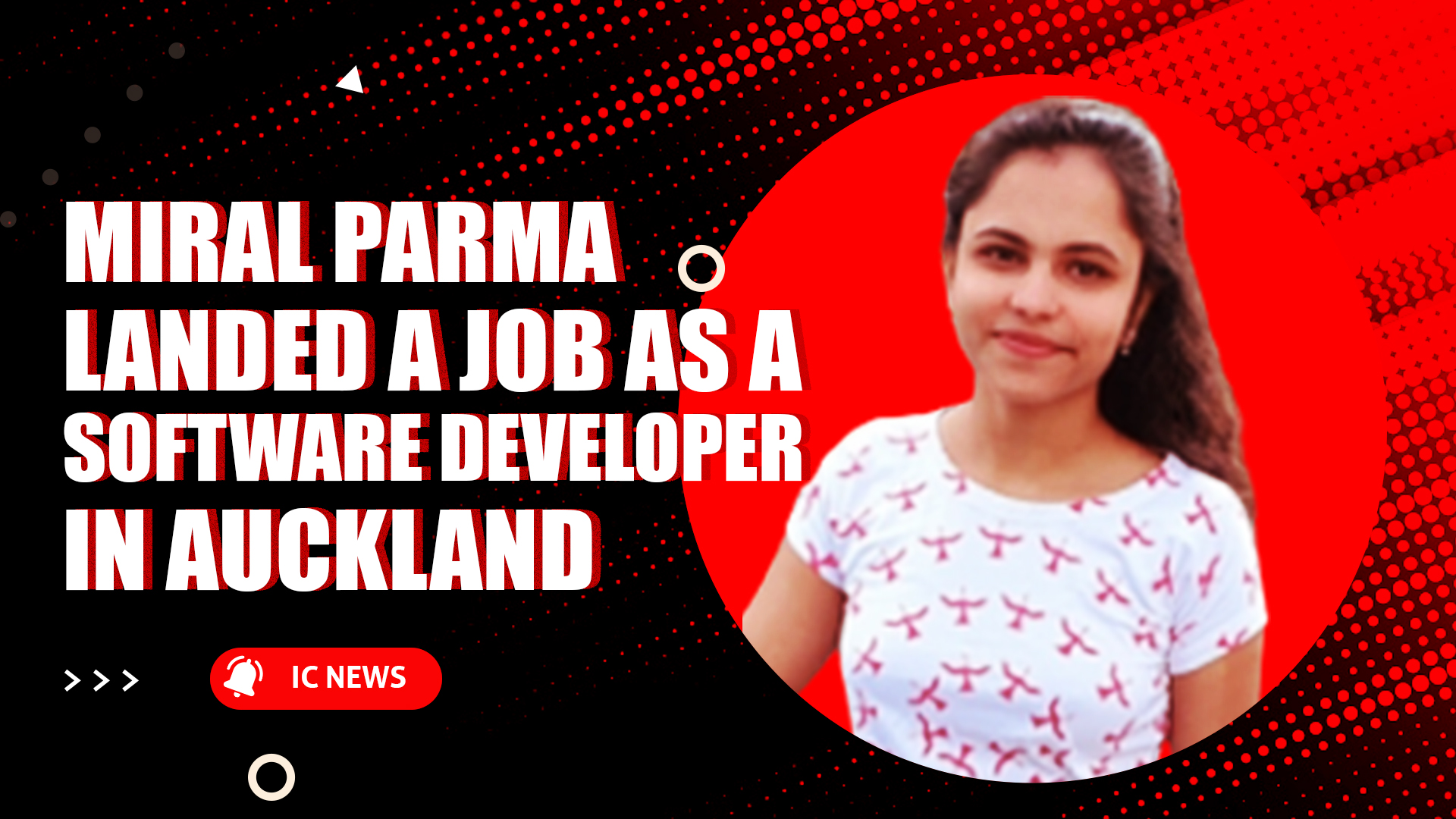 Miral Parma landed a job as a Software Developer in Auckland