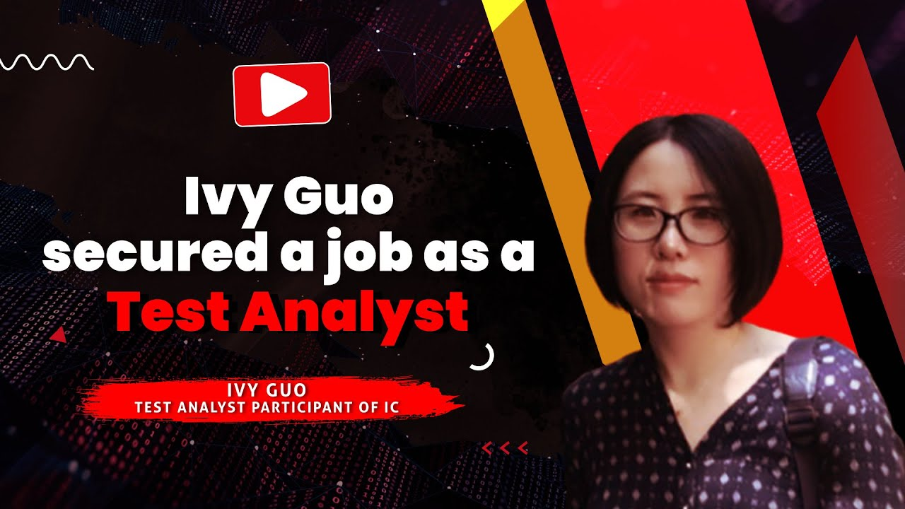 We helped Ivy find a job as a Test Analyst!