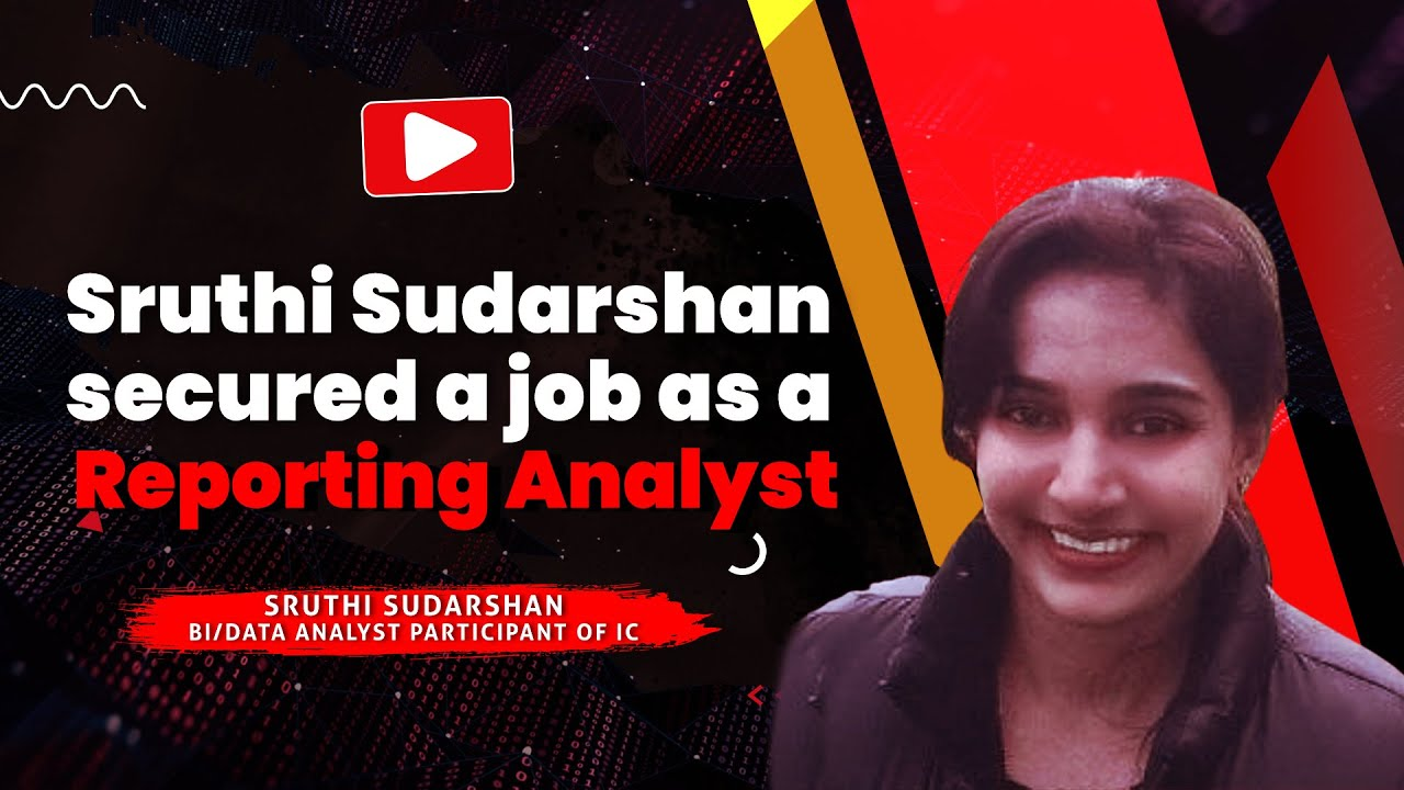 Sruthi Sudarshan secured a job as a Reporting Analyst